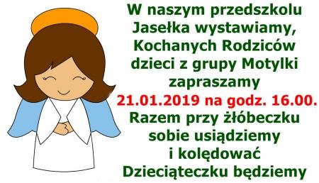 Przedstawienie Jasełkowe dla Rodziców dzieci z grupy MOTYLKI 21.01.2019