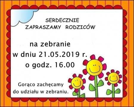 Zapraszamy na Zebranie dla Rodziców- 21.05.2019 r.