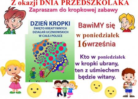 Dzień Przedszkolaka/Dzień Kropki- 16.09.2019 r.