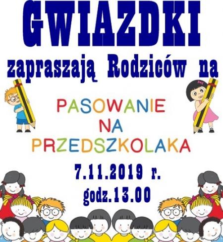 Pasowanie na Przedszkolaka - GWIAZDKI - 7.11.2019 r.