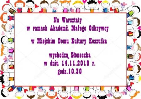 Przypominamy- 14.11.2019r. Słoneczka wychodzą do MDK Koszutka