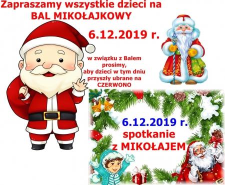 Bal Mikołajkowy i spotkanie z MIKOŁAJEM - 6.12.2019 r.