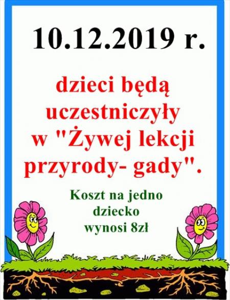 Żywa lekcja przyrody - gady -10.12.2019 r.