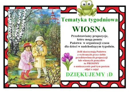 WIOSNA - propozycje zabaw na nadchodzący tydzień 23-27.03.2020 r.