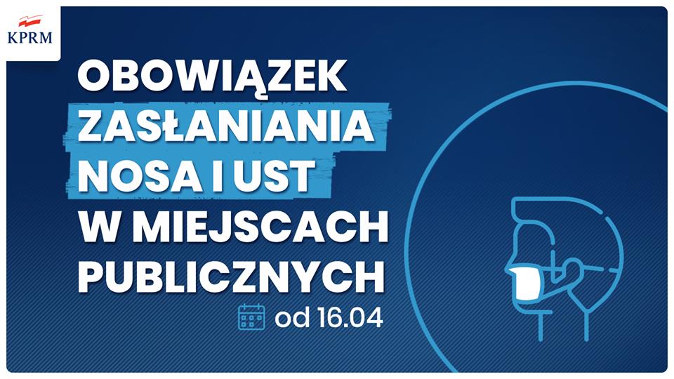 Obowiązek zasłaniania nosa i ust- od 16.04.2020 r.